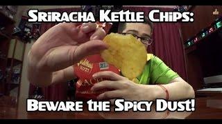 Sriracha Kettle Chips Review