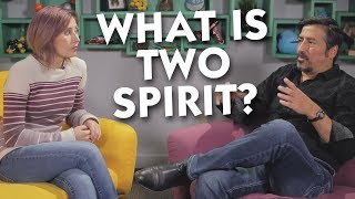 What Is Two Spirit?