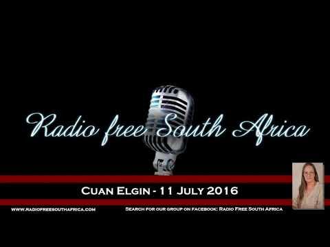 Radio Free South Africa - Cuan Elgin - 11 July 2016