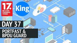 200-125 CCNA v3.0 | Day 37: PortFast & BPDUGuard | Free Cisco Video Training 2018 | NetworKing Inc.