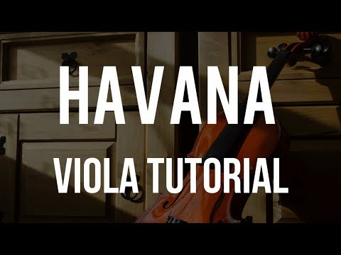 How to play Havana on Viola
