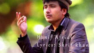 Pashto songs hanif afridi