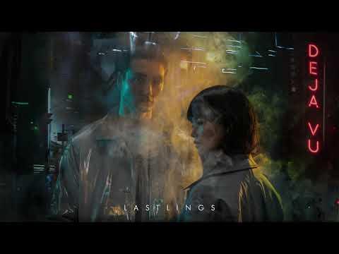 LASTLINGS - DEJA VU (Official Audio)