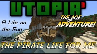 A Life on the Run - Utopia3 AoA 2.0 - A Pirate Life for Me