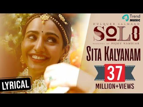 Sita Kalyanam Lyric Video - Solo | Dulquer...