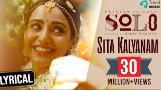 Sita Kalyanam Lyric Video - Solo | Dulquer Salmaan, Neha Sharm…