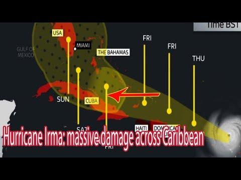 Hurricane Irma: massive damage across Caribbean - Daily News