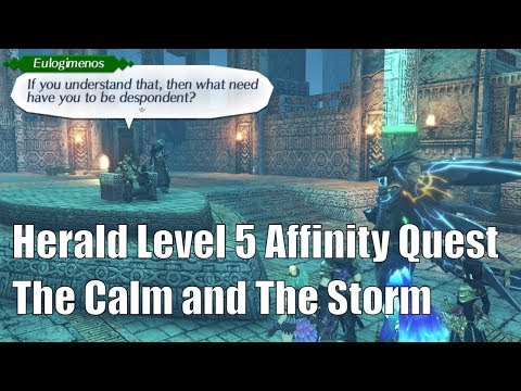 "Xenoblade Chronicles 2 Herald Level 5 Affinity Quest ""The Calm and The Storm"""