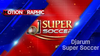 Graphic Djarum Super Soccer