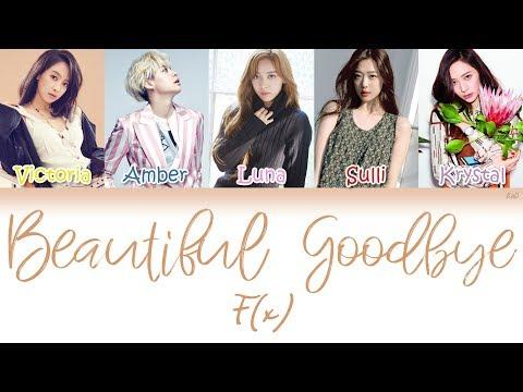 f(x) (에프엑스) - Beautiful Goodbye | Han/Rom/Eng | Color Coded Lyrics |