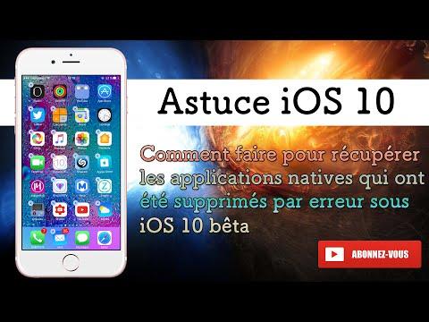 Comment faire pour récupérer les applications natives qui ont été supprimés par erreur sous iOS 10