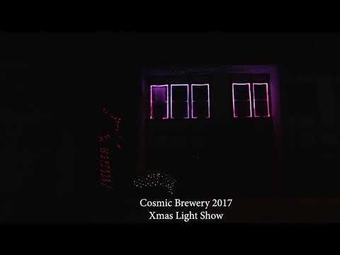 """Cosmic Brewery 2017 XMAS Light Show """"Rockin' Around The XMAS Tree"""""""