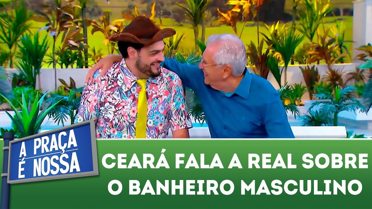 Ceará fala a real sobre o banheiro masculino | A Praça É Nossa (21/03/19)