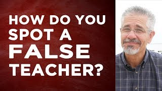 How Do You Spot a False Teacher? | Little Lessons with David Servant
