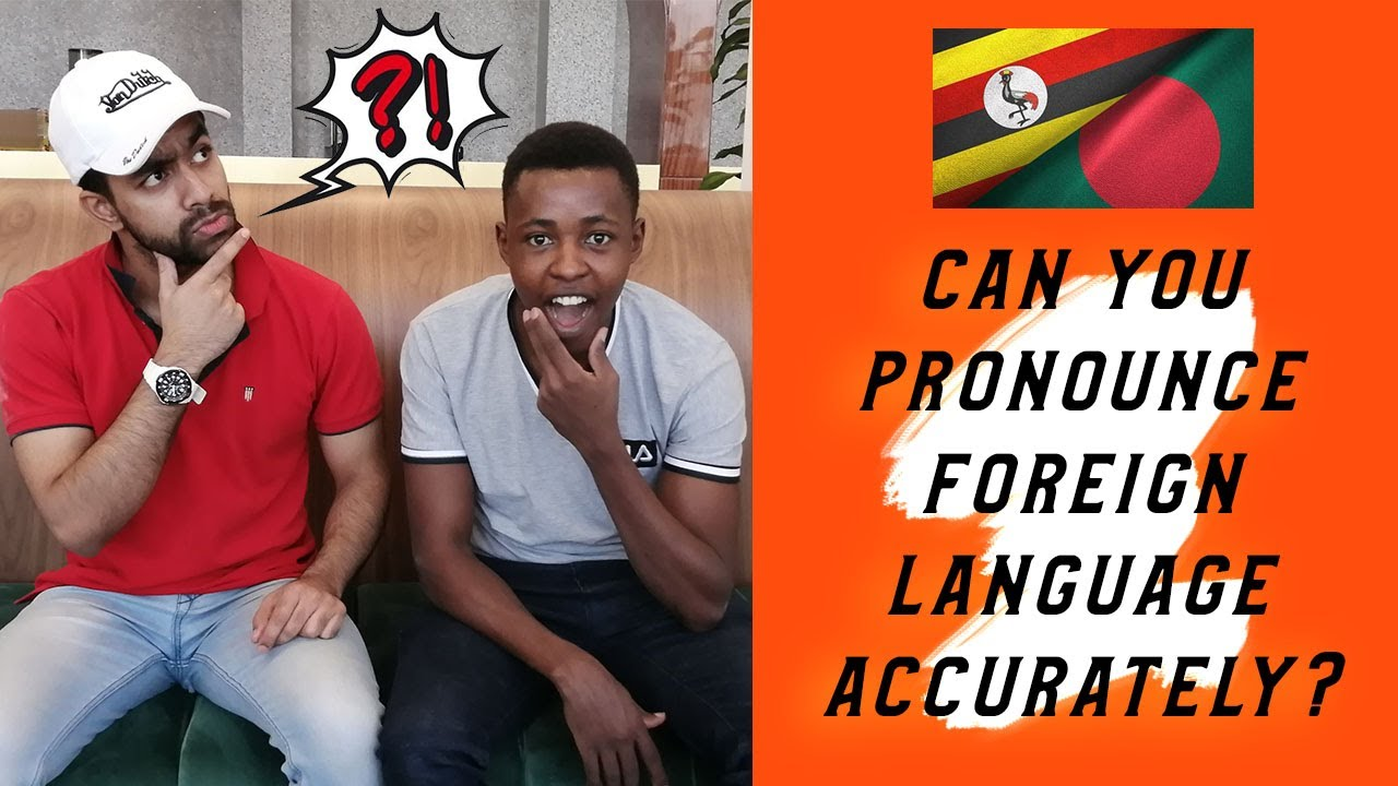 Pronounce Foreign Language | Uganda VS Bangladesh | Quarantine Game