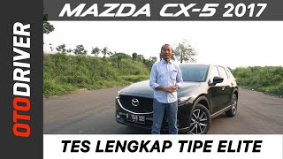 Mazda CX-5 Elite 2017 Review Indonesia | OtoDriver