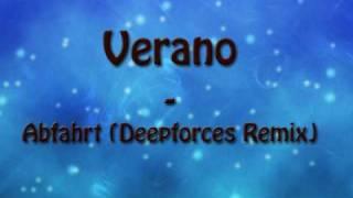 Verano - Abfahrt (Deepforces Remix)