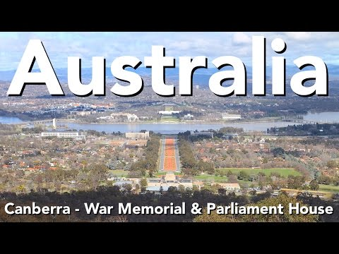 Australia - Canberra - War Memorial & Parliament House