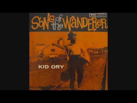 Kid Ory - Song Of The Wanderer (1957)