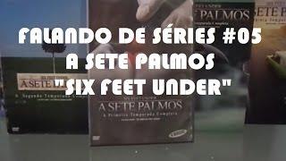 A SETE PALMOS Coleção Completa em DVD | Falando de Séries #05