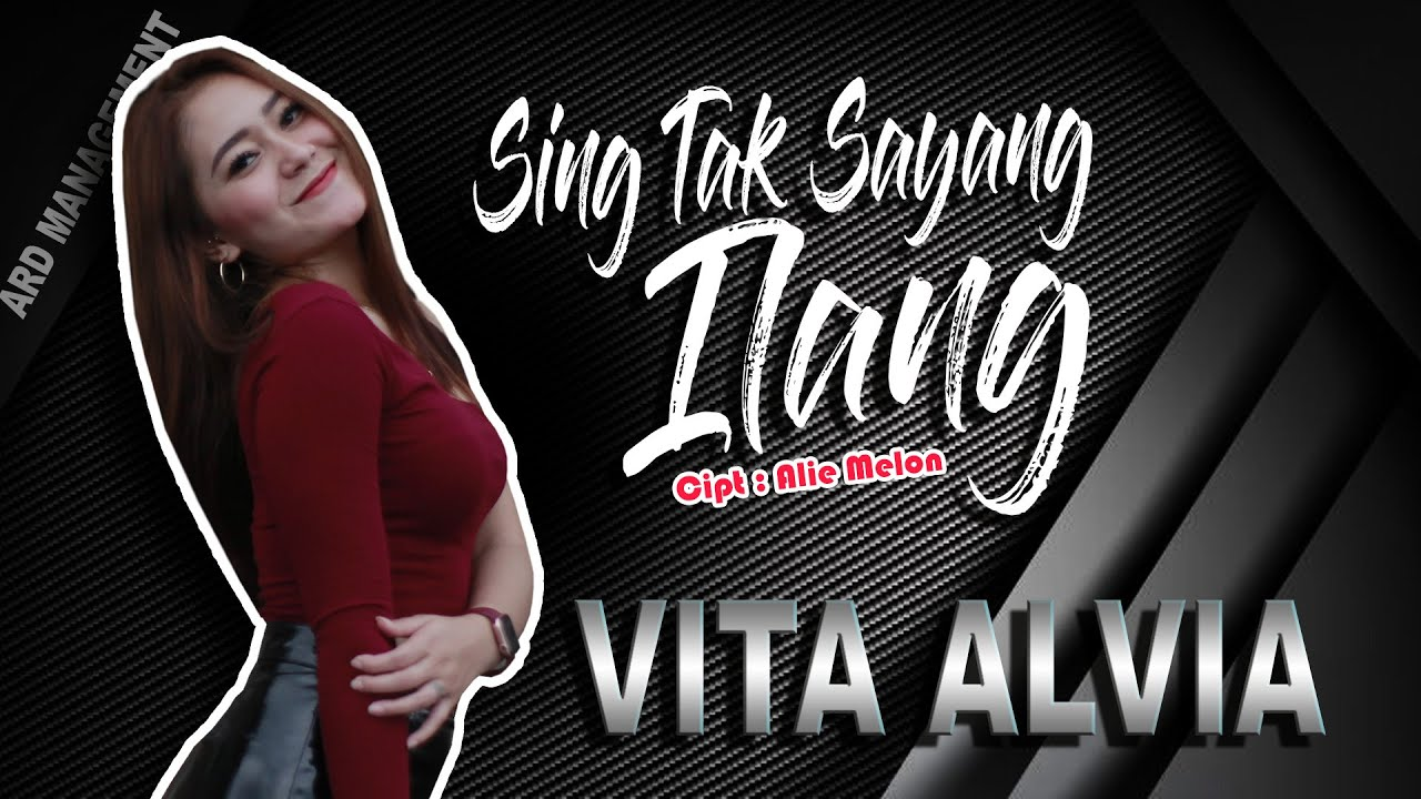 Vita Alvia - SING TAK SAYANG ILANG | REMIX VERSION (Official Video)