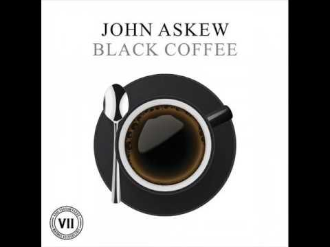 John Askew - Black Coffee (Original Mix)
