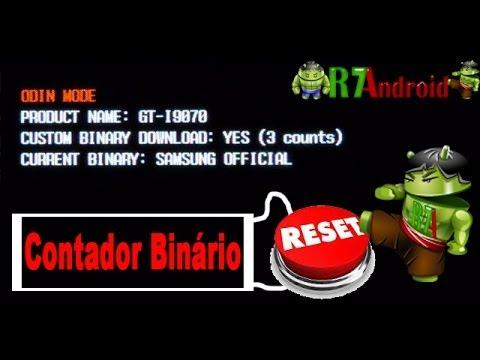 ... R7Android - Como Resetar o Contador Binário dos SmartPhones Samsung