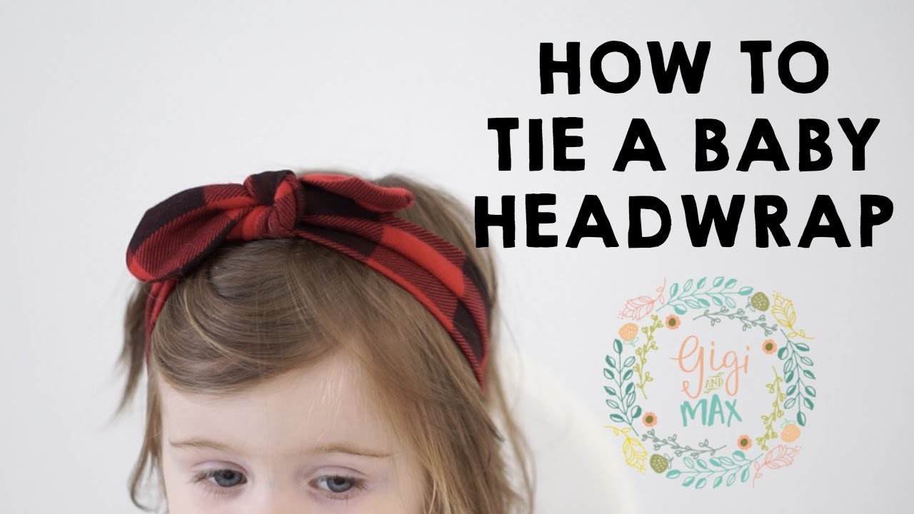 How To Tie A Baby Headwrap Youtube