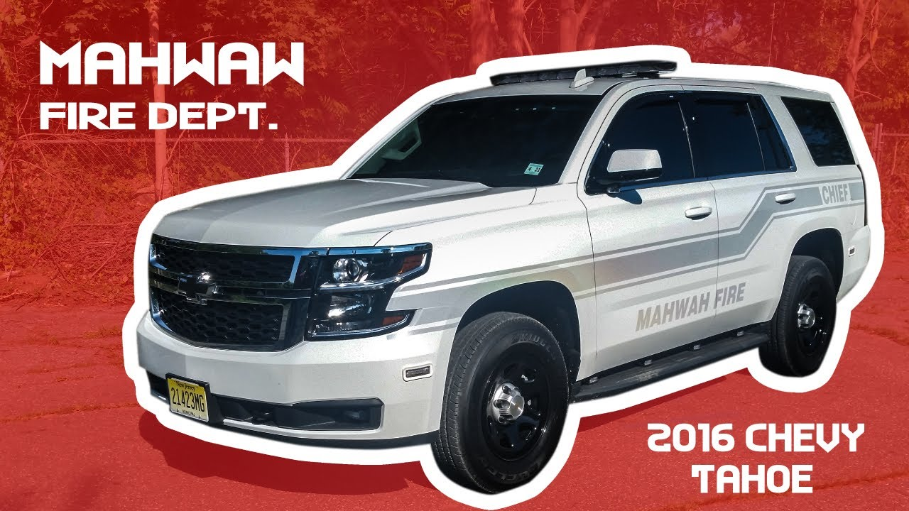 Mahwah Fire Department 2016 Chevy Tahoe - YouTube