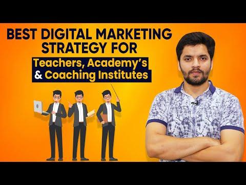 Best Digital Marketing Strategy For Educators/Teachers and Coaching Classes