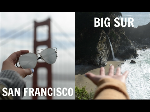 San Francisco to Big Sur'17 // Travel Diary