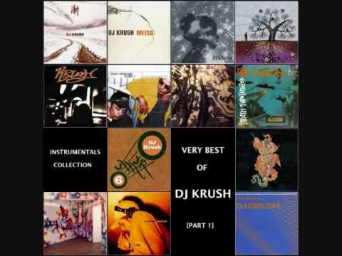 Best of DJ Krush [Part 1]