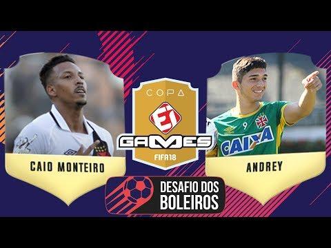 CAIO MONTEIRO (VASCO) X ANDREY (VASCO) - COPA EI GAMES FIFA 18 DE BOLEIROS
