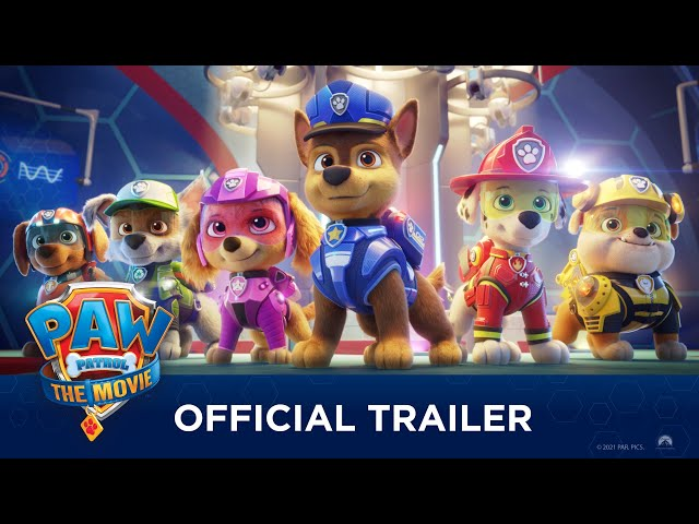 PAW Patrol: The Movie (2021) - Official Trailer - Paramount Pictures