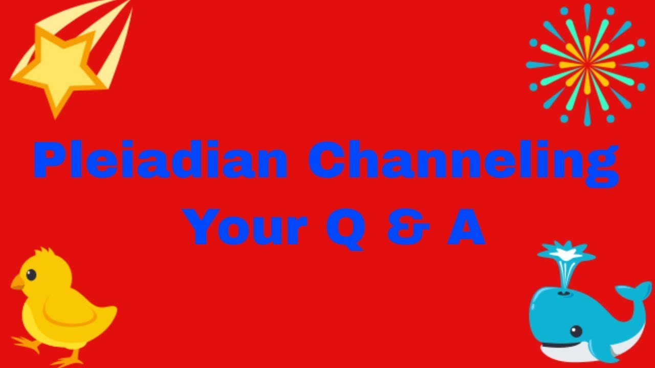 Pleiadian Channeling - 2019 - 2020 - Your Q & A - YouTube