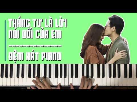 Tháng Tư Là Lời Nói Dối Của Em – Hà Anh Tuấn || Hướng Dẫn Đệm Hát Piano Tutorial