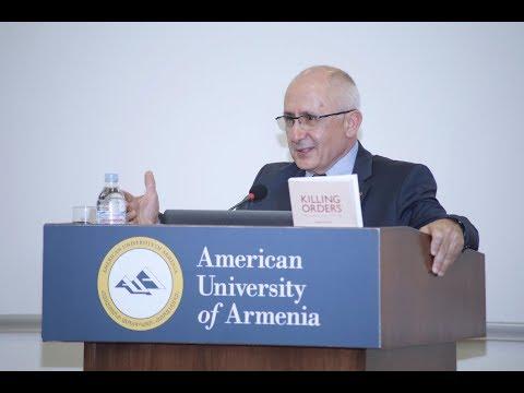 Dr. Taner Akçam - Killing Orders: Talat Pasha's Telegrams and the Armenian Genocide