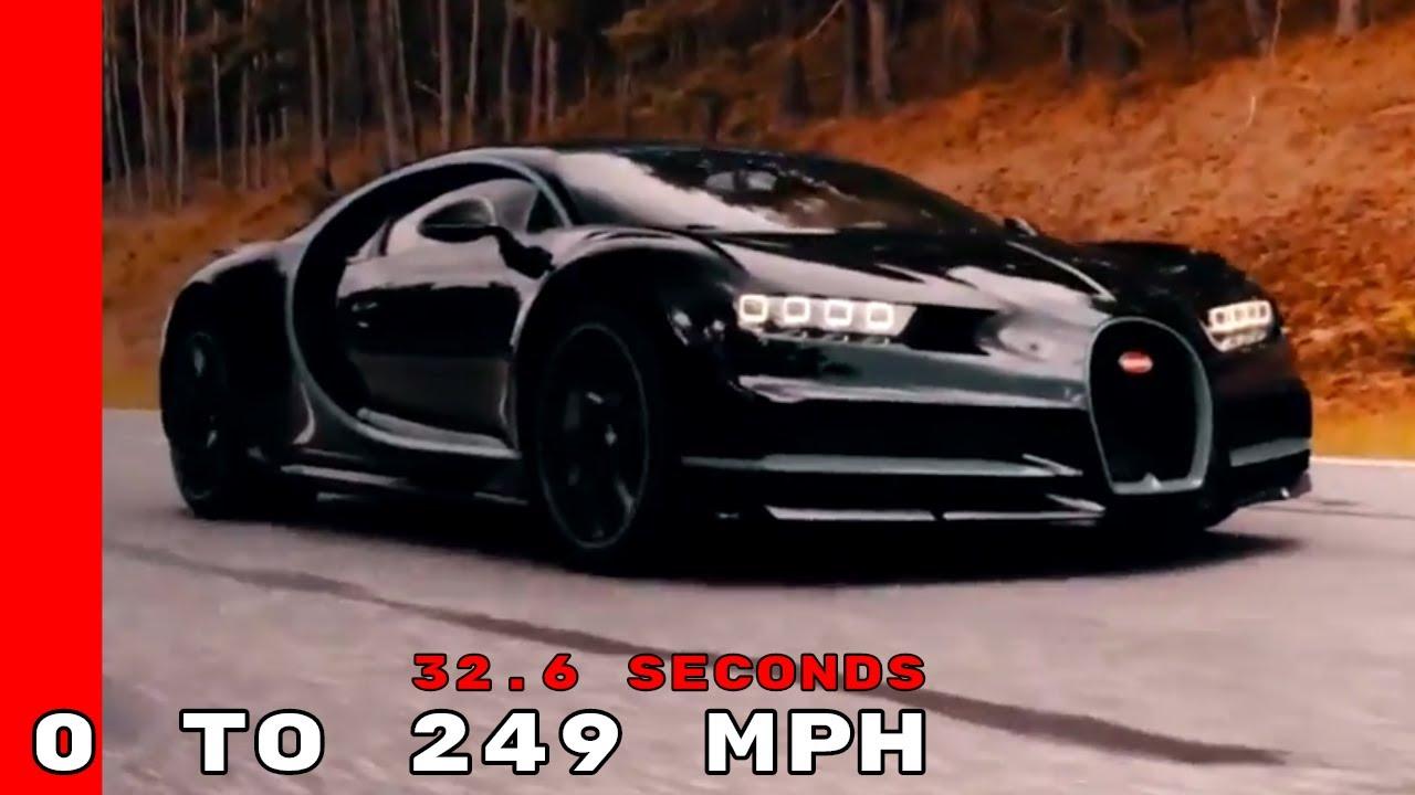 bugatti chiron - 0 to 400 km/h (249 mph) in 32.6 seconds - youtube