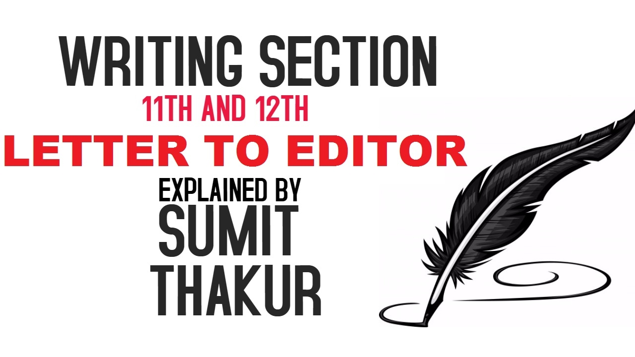 Letter To Editor 11th 12th English Best Format Cbse