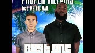 Proper Villains & Metric Man - Bust One (Dirt Monkey Remix) [Preview]