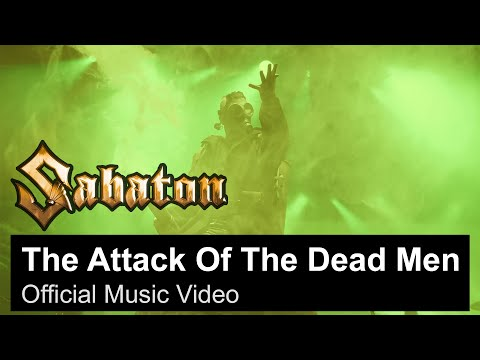 SABATON - The Attack Of The Dead Men (Official Music Video)