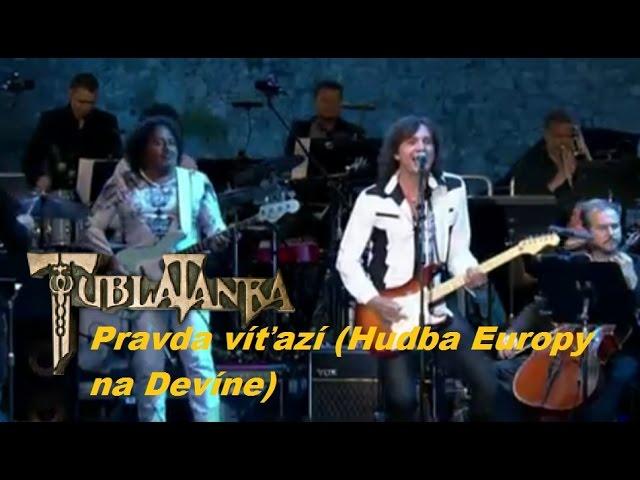 Tublatanka - Pravda ví?azí (Hudba Europy na Devíne) RTVS 07.07.2016