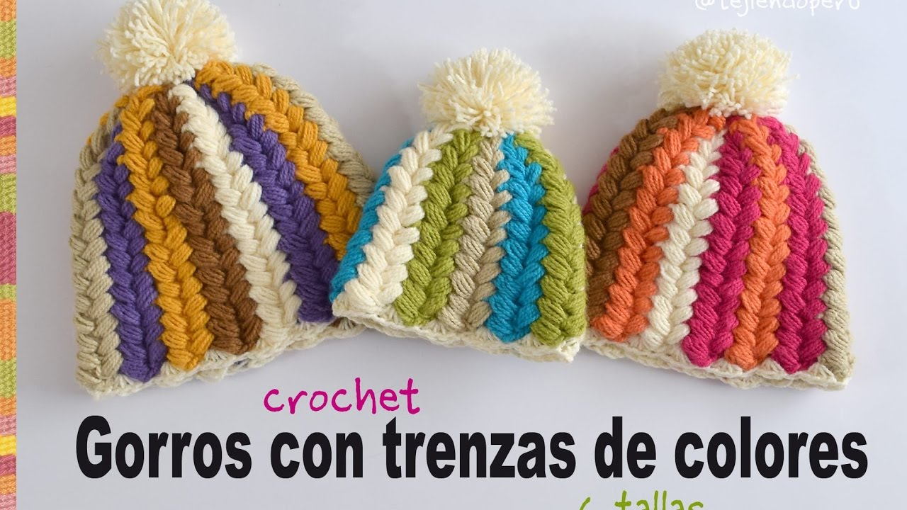 Gorro con trenzas de colores a crochet en todas las tallas ...