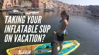 Should I Take My Inflatable SUP Paddle Board on Vacation Travel | Pros and Cons