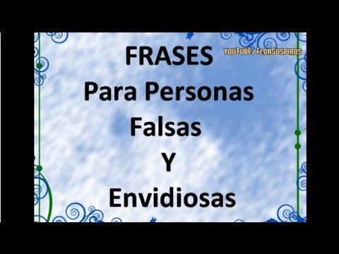 Frases para personas Falsas y Envidiosas