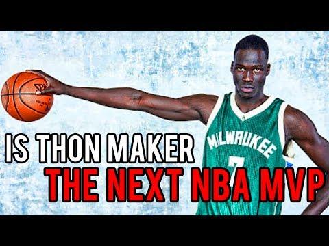 Why THON MAKER Thinks He's the NEXT NBA MVP