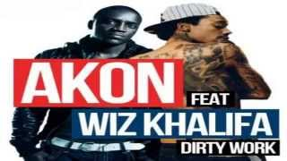 "Akon Feat. Wiz Khalifa- ""Dirty Work"""