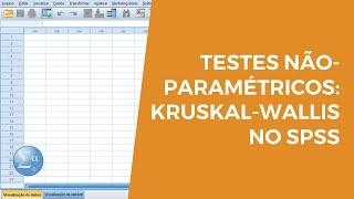 Aula 8.4 - Testes Não-Paramétricos: Kruskal-Wallis