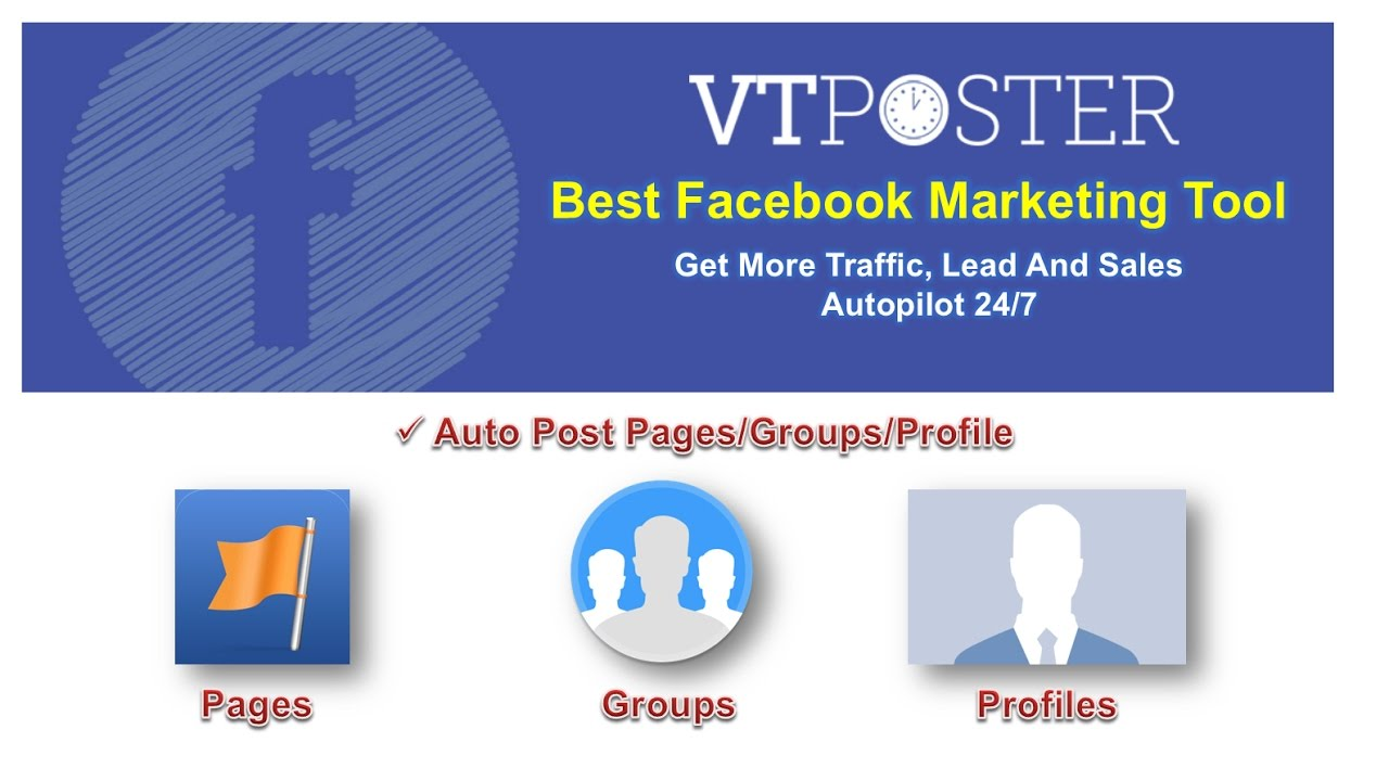 Auto Post Pages Groups Profile on Facebook –  VT POSTER – BEST FACEBOOK MARKETING TOOL