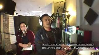 Perfect- (Duet Version) Ed Sheeran & Beyonce Cover by Bryan & Angel Ram
